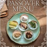 The Passover Menu by Paula Shoyer